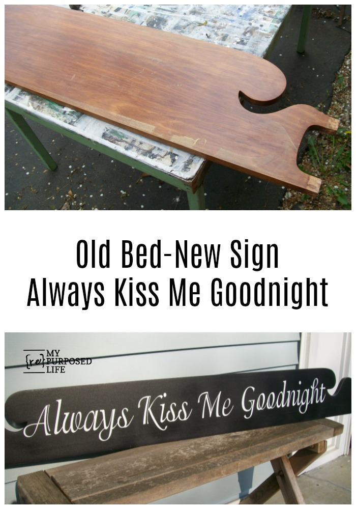 How to make a large sign for your master bedroom out of an old bed. Always Kiss Me Goodnight is the perfect sentiment for this space. #MyRepurposedLife #repurposed #bed #diy #sign #alwayskissmegoodnight via @repurposedlife
