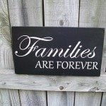 families are forever-spray painted sign