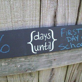 "Chalkboard ""days until"" sign (Dremel Winner)"