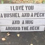 My Repurposed Life--Bushel and a Peck fence sign