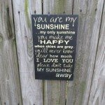 You Are My Sunshine (sign)