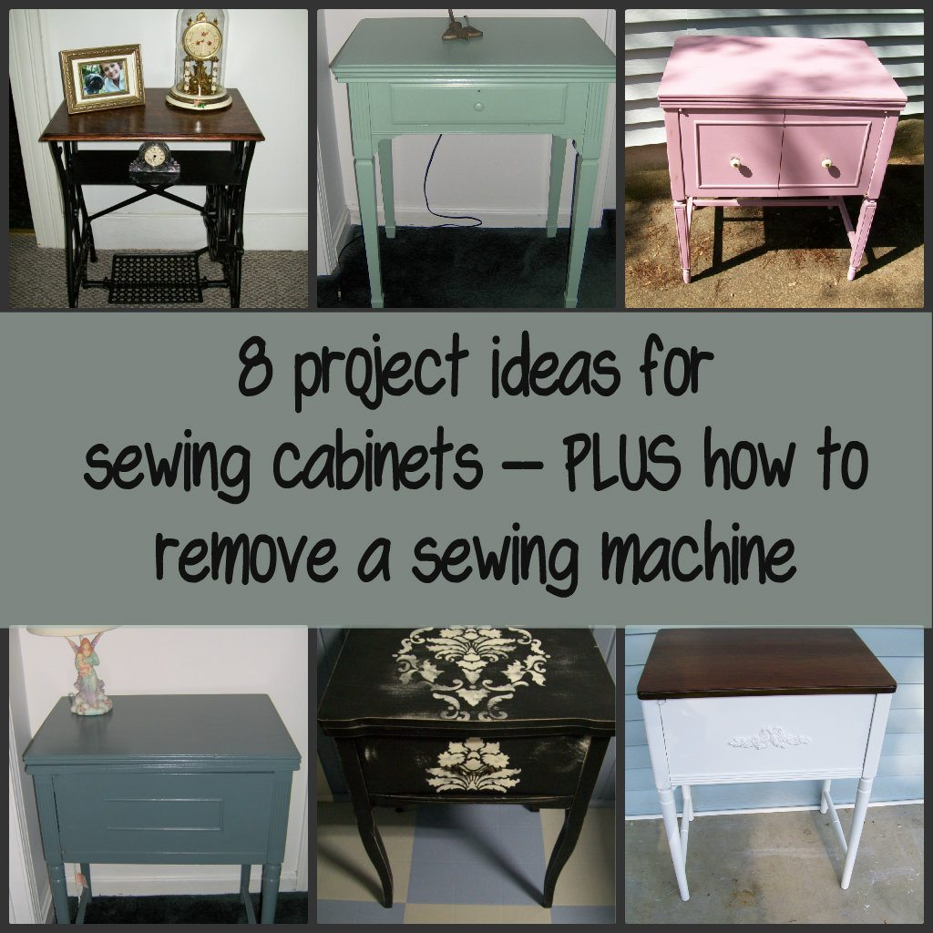 Sewing cabinet projects my repurposed life - Four ways to repurpose an old sewing machine ...