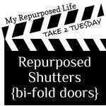 Take 2 Tuesday repurposed shutters