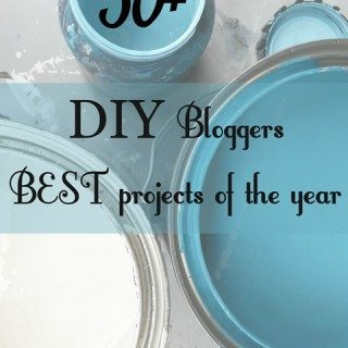 DIY Bloggers BEST Projects