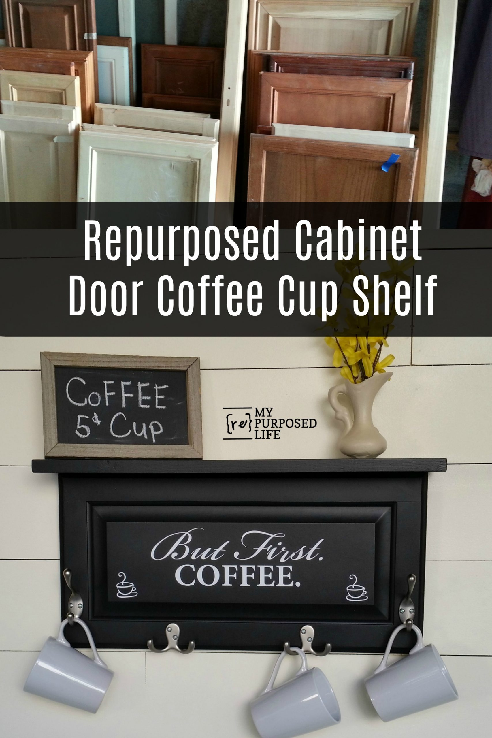 How to turn old cabinet doors into shelves or signs. Perfect home decor for coffee lovers. Hang coffee cups on the hooks and rest items on the shelf. Step by step directions and tips to make your own shelf this weekend. #repurposed #cabinetdoor #coffeelovers #shelf #kitchen #decor #MyRepurposedLife via @repurposedlife