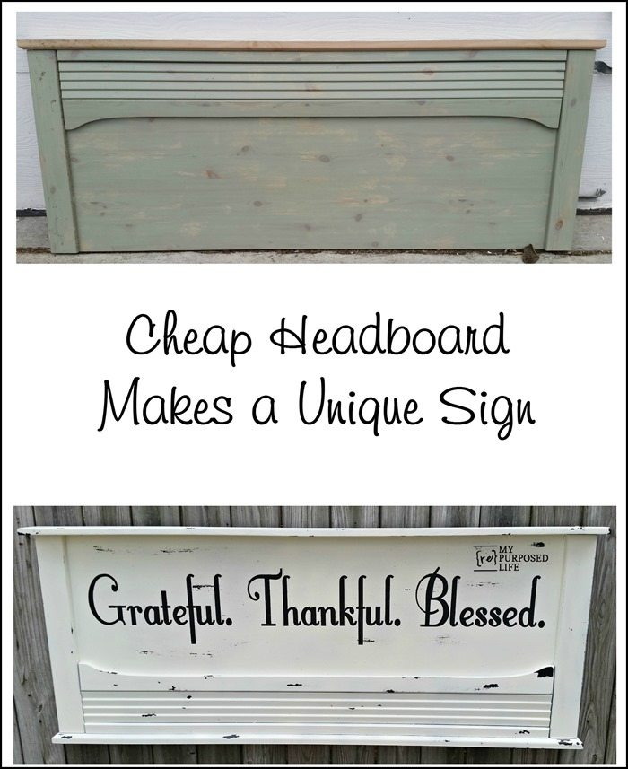 cheap headboard makes a unique DIY sign grateful thankful blessed MyRepurposedLife.com