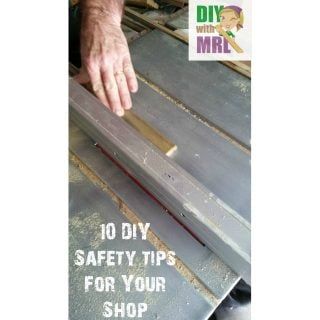 10 Power Tool Safety Tips DIY with MRL Ep 25