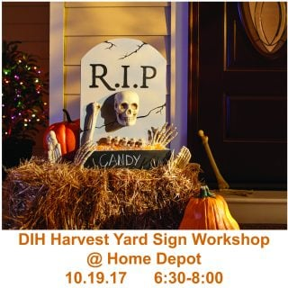 Home Depot DIH Harvest Yard Sign Workshop