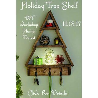 Holiday Tree Shelf Home Depot DIY Workshop November 2017