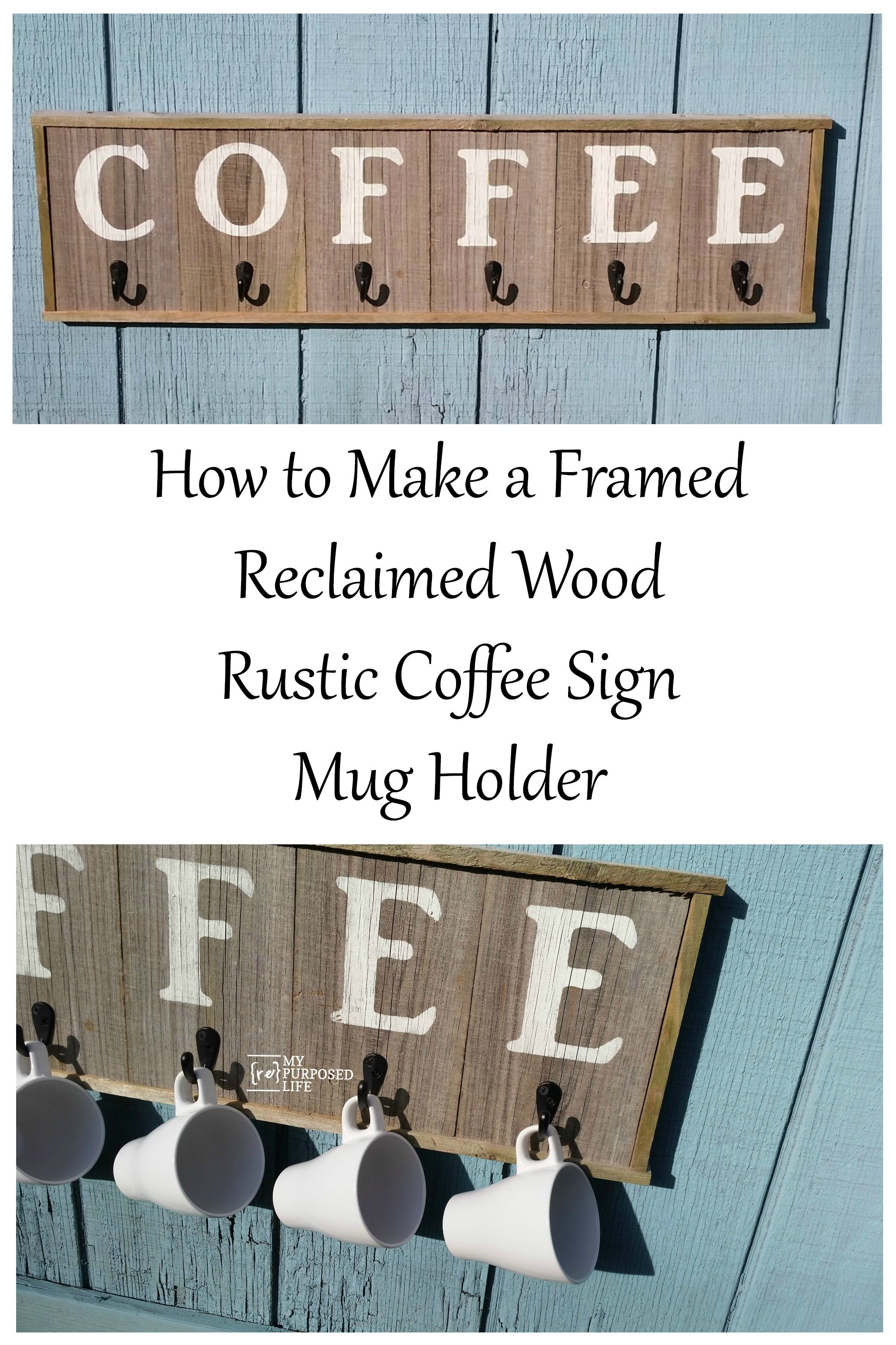 This easy tutorial will show you how to make a coffee sign that holds coffee mugs. Single hooks are great for holding coffee cups on the reclaimed wood sign. Perfect for displaying those special coffee cups!
