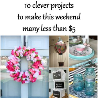 Ten Clever Projects with items from the Dollar Store