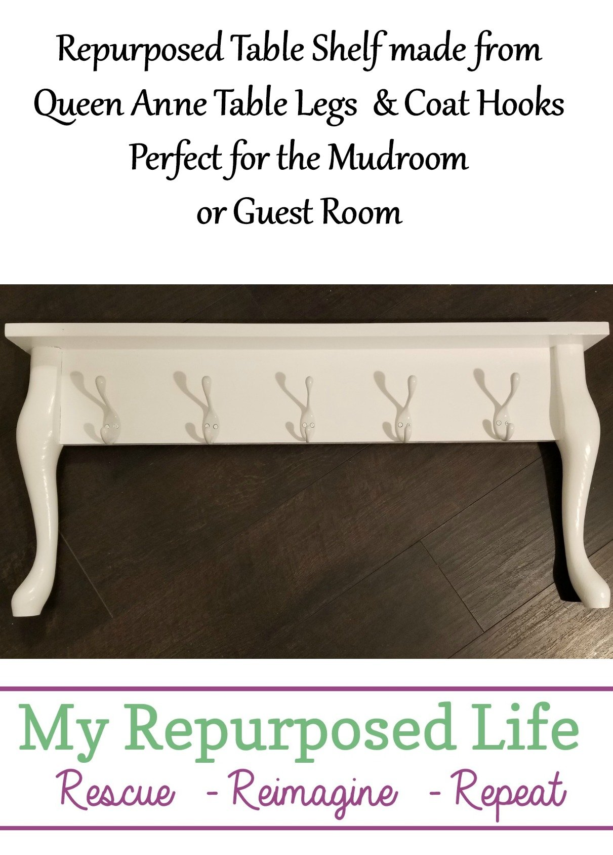 Using thrift store queen anne legs and a couple of boards, this repurposed table shelf with hooks is easy to make. It's good for the mudroom or guest room. #MyRepurposedLife #repurposed #table #shelf #hook #rack via @repurposedlife
