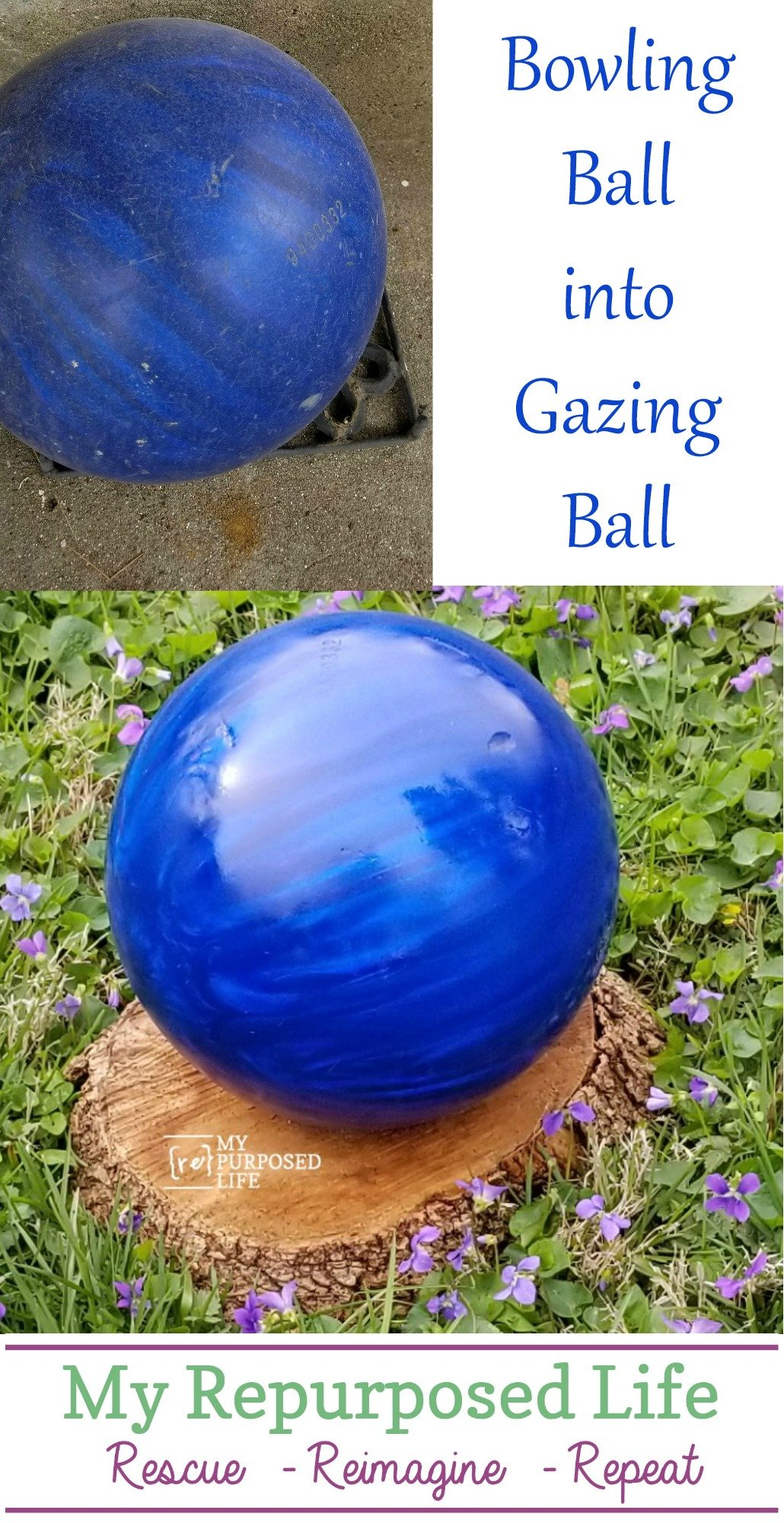 How to make a diy gazing ball using an old bowling ball. Maybe you have one in the closet? Bring it out, shine it up and put it in your garden! #MyRepurposedLife #repurposed #upcycle #bowlingball #garden #diy #gazingball via @repurposedlife