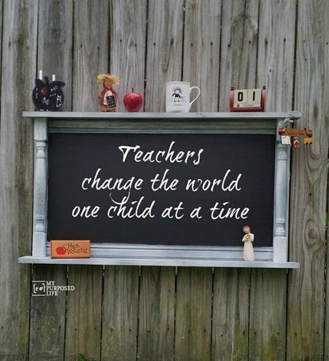 large-chalkboard-repurposed-cabinet-door-teachers-change-the-world-MyRepurposedLife.com_