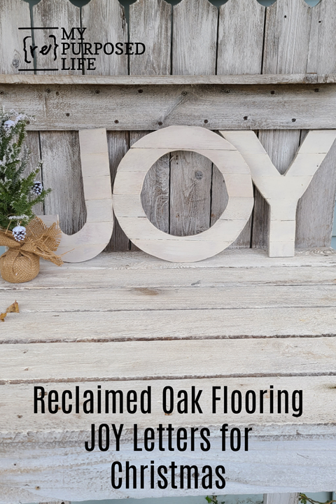 How to make Joy Christmas letters out of reclaimed oak flooring. Tips on gluing the pieces together, painting and more. Fairly quick project. #MyRepurposedLife #repurposed #reclaimed #oakflooring #Christmas #JOY via @repurposedlife